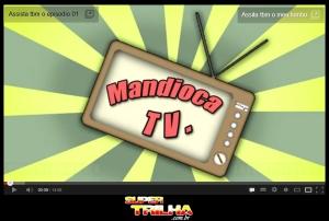 Clique para conferir o Mandioca TV
